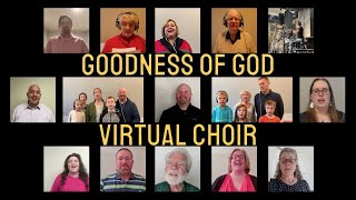 Goodness of God Virtual Choir - In Memory of David Sheets