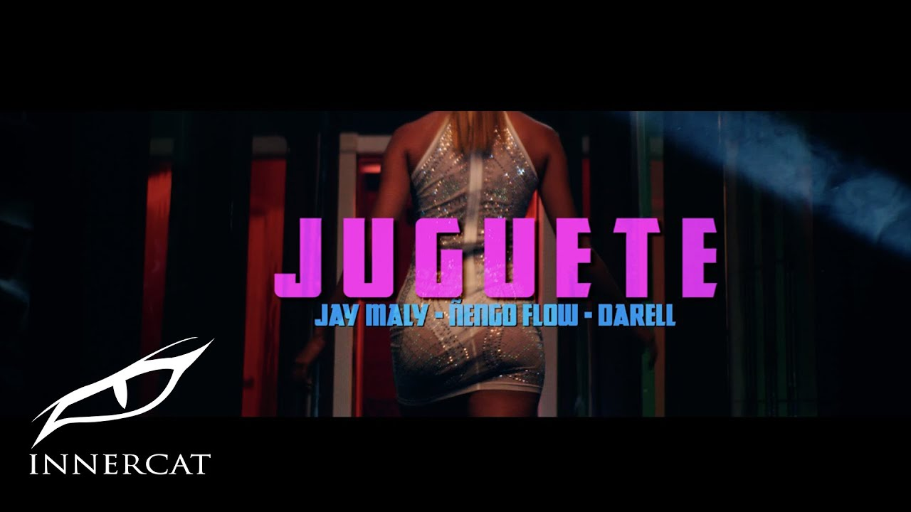 JAY MALY x DARELL x ÑENGO FLOW - Juguete [Offical Video]