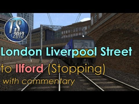 Great Eastern Mainline | Class 360: Liverpool Street to Ilford | Train Simulator 2013 [Commentary]