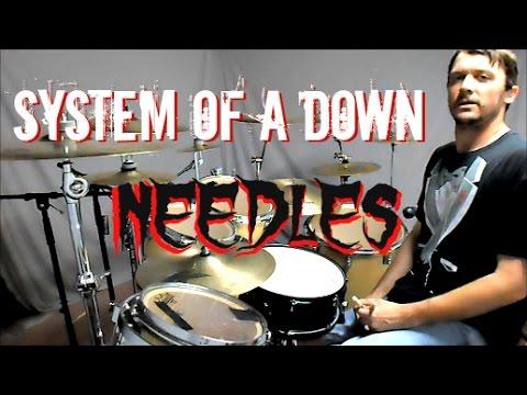 SOAD  Needles  Drum