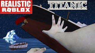 REALISTIC ROBLOX - STEVE & RG SURVIVE THE ROBLOX TITANIC! TITANIC ROBLOX In Real Life