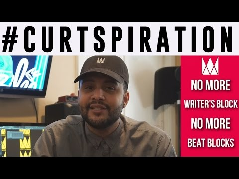 No More Writer's Block & No More Producer Beat Blocks! #Curtspiration