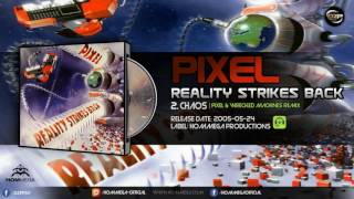 Astrix & DJ HighGuy - Chaos (Pixel & Wrecked Machines Remix)