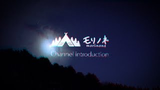 "Channel introduction ""morinone"" channel."