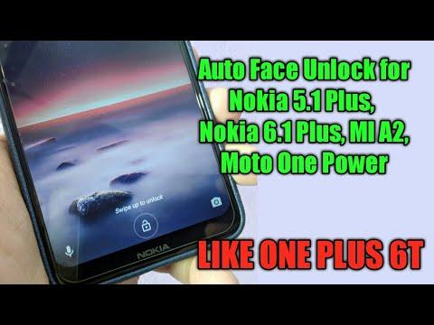 Enable Automatic Face unlock features for Nokia 5 1 Plus, MI A2, Nokia 6 1  Plus, Moto One power|