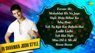 Hits of Sharman Joshi | Style Mein Rehne Ka | Hindi Film Songs Jukebox