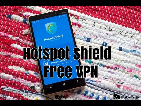 VPN For Windows Phone | Mobile Hotspot Shield Free VPN Full Review |  Download for Free