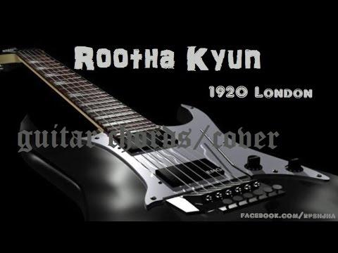 Rootha Kyun 1920 london guitar chords