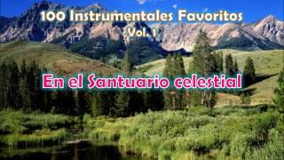 100 Instrumentales Favoritos vol. 1 - 042 En el Santuario celestial