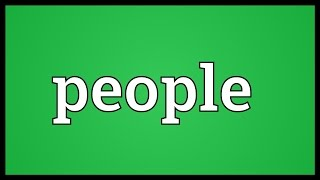 People Meaning