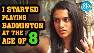 From The Age Of 8 I Started Playing Badminton - PV Sindhu || Rio Olympics 2016