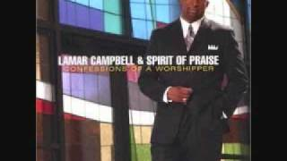 Watch Lamar Campbell Bless Your Name video