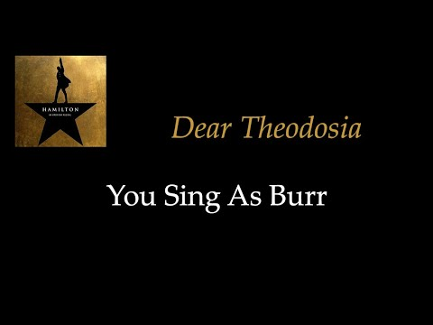 Hamilton - Dear Theodosia - Karaoke/Sing With Me: You Sing Burr