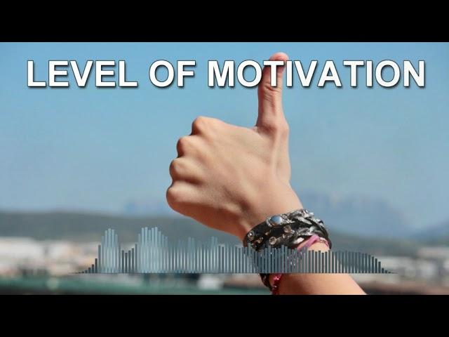 Level of Motivation