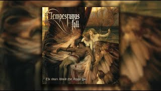 Tempestuous Fall - The Stars Would Not Awake You [FULL ALBUM]
