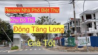 Review Nhà Phố Khu Đô Thị Đông Tăng Long quận 9 - Nhà Phố Gần Vinhomes Grand Park
