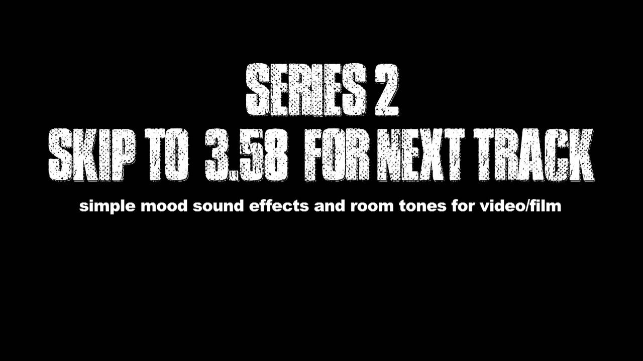 free sound effects room tones and mood scapes series 2 youtube. Black Bedroom Furniture Sets. Home Design Ideas