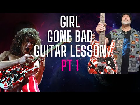 How to play VH's Girl Gone Bad on guitar part 1
