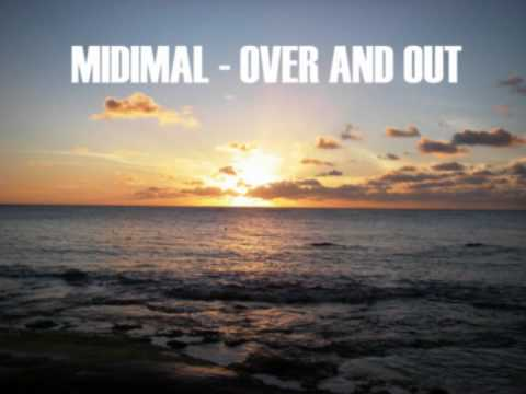 Midimal - Over And Out