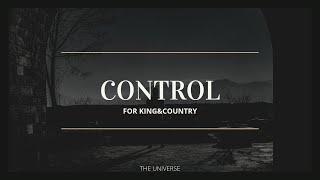 Download Control ‐ For King and Country / sub español / traducción Mp3 and Videos