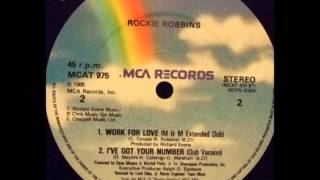 Rockie Robbins - Work For Love An M&M Extended Dub Mix (1985)