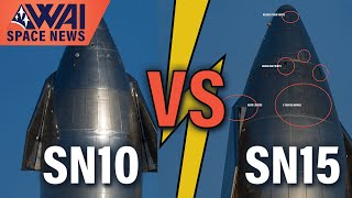 SpaceX Starship SN10 vs. SN15 - What's Improved?
