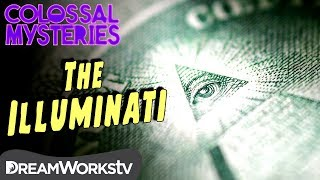 The TRUTH About the Illuminati | COLOSSAL MYSTERIES