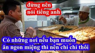 Hai lúa ăn sáng ở khách sạn 4 sao Bắc Kinh xin tô mì sủi cảo bằng tiếng anh và cái kết bị dằn mặt