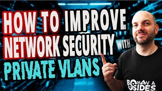 HOW TO IMPROVE NETWORK SECURITY WITH PRIVATE VLANS | For CCNA and CCNP