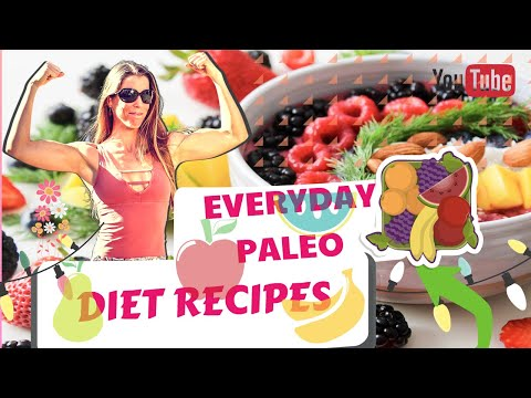 Everyday paleo diet recipes and healthy foods