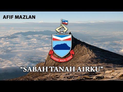 """State Anthem of Sabah - """"Sabah Tanah Airku"""""""