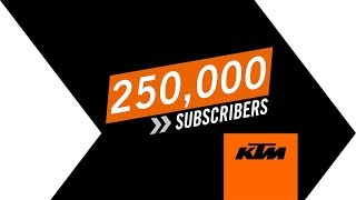 THANK YOU FOR 250K SUBSCRIBERS | KTM