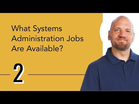 What Systems Administration Jobs Are Available?