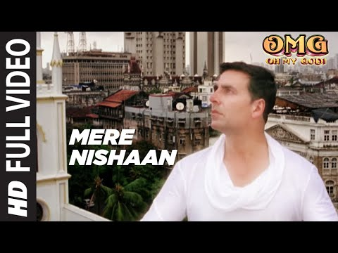 Mere Nishaan Oh My God Full Song | Akshay...