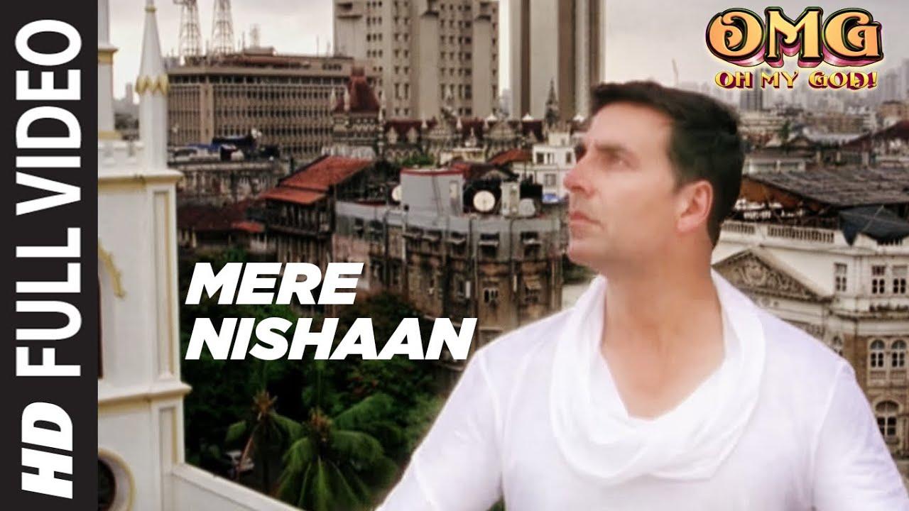 Mere Nishaan Oh My God Full Song   Akshay Kumar, Paresh Rawal
