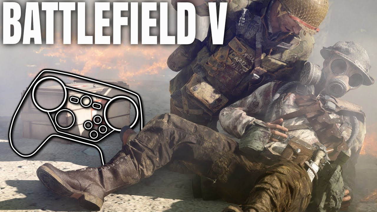 Battlefield 5 - Steam Controller Profile Overview + Origin Tips