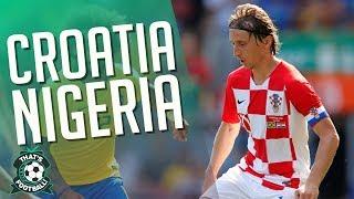 CROATIA 2-0 NIGERIA Live WORLD CUP Match Chat 2018