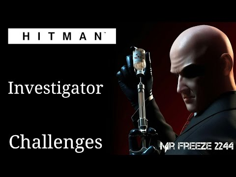 HITMAN 2016 - Investigator - Challenges/Feats