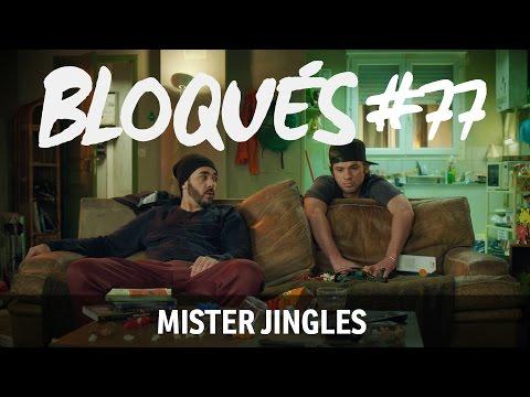 Bloqués #77 - Mister Jingles