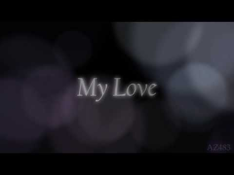 My Love- Sia [Lyrics]