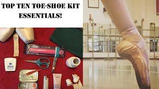 top ten toe shoe kit essentials ballerina badass shares her faves