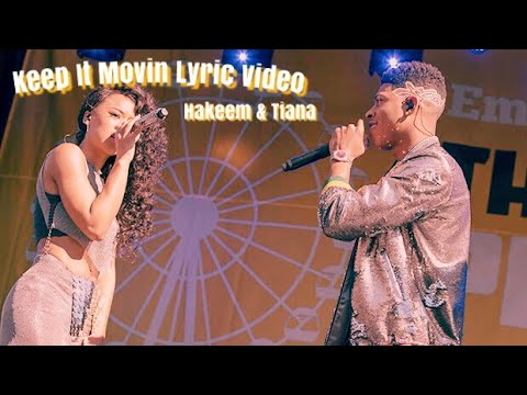 Keep It Movin (feat Serayah McNeill and Yazz) Lyric Video