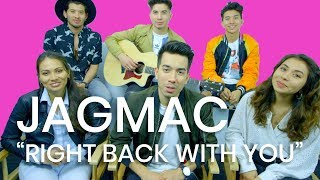 "JAGMAC ""Right Back With You"" 