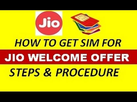 How to get sim for ( JIO WELCOME OFFER ) Steps & Procedure