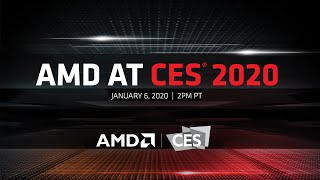 AMD at CES 2020