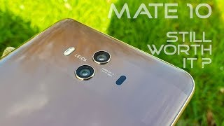 Huawei Mate 10 Review: Still Worth It?