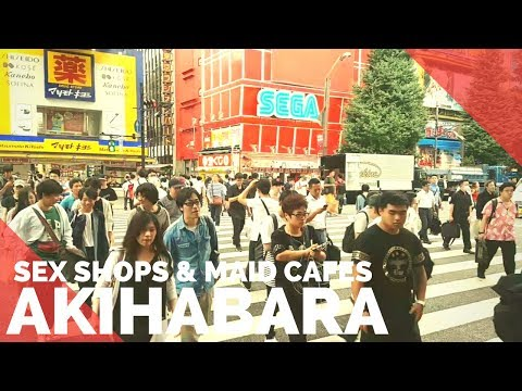 AKIHABARA - TOKYO SEX SHOPS & MAID CAFE - THINGS TO DO IN TOKYO 2017 - FIRST WORLD TRAVELLER