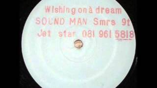 Sound Man - Wishing On A Dream (Mix 1)