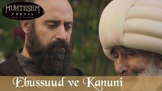 Ebussuud  ve Kanuni - Muhteşem Yüzyıl 71.Bölüm