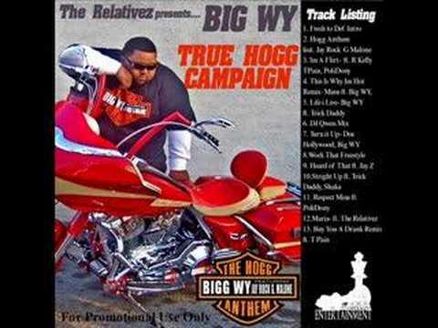 Big WY-Work Wit That ft Dj Quik